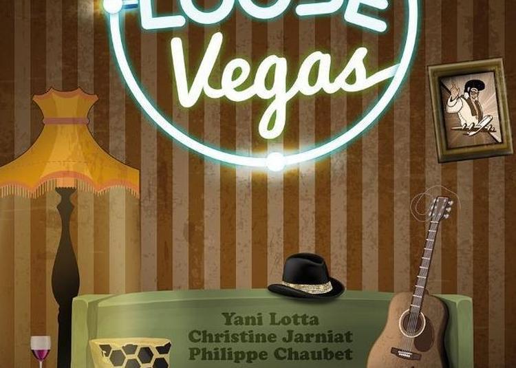 Bienvenue A Loose Vegas à Paris 2ème