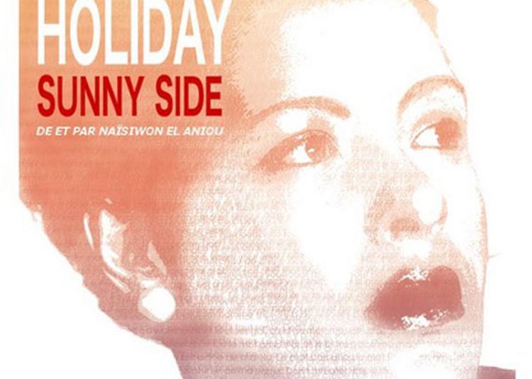 Billie Holiday - Sunny Side à Paris 11ème