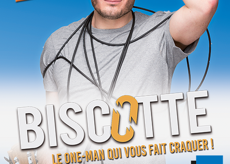 Biscotte - Le One-man Qui Vous Fait Craquer ! à Rethel