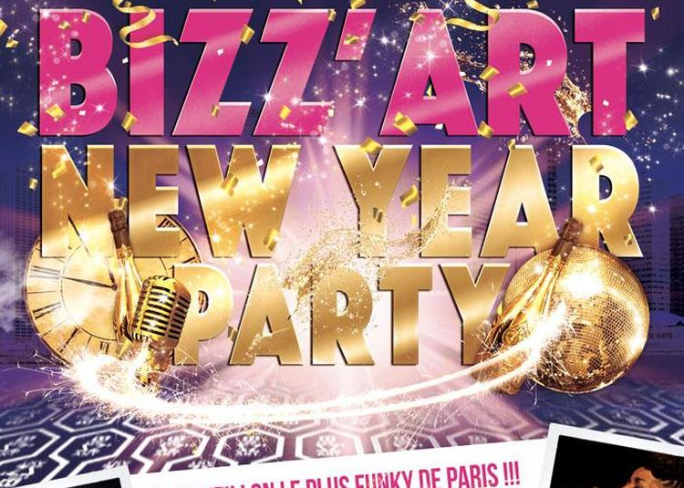 Bizz'art New Year Party ! Le Grand Reveillon Bizz'art 2017 ! à Paris 10ème