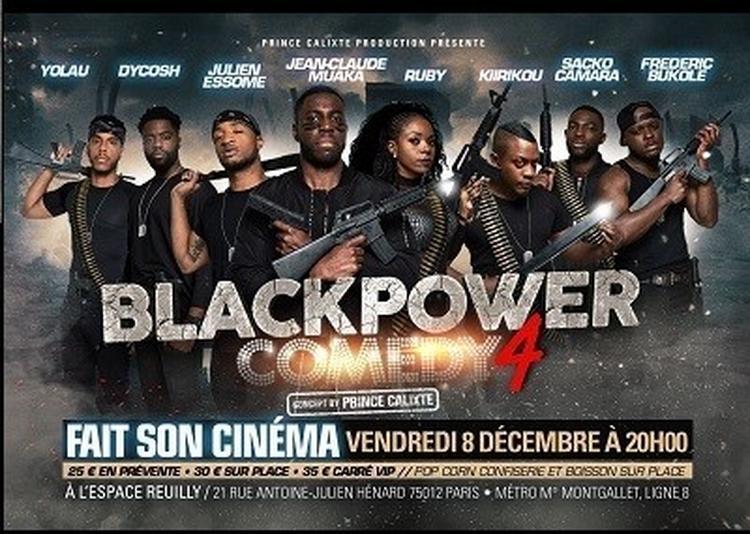 Black Power Comedy 4 Fait Son Cinema à Paris 12ème