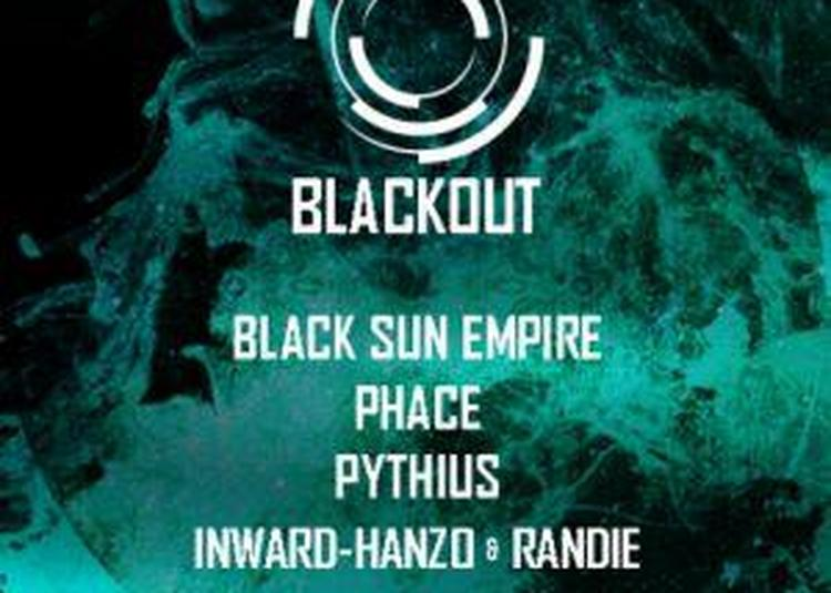 Blackout : Black Sun Empire, Phace, Pythius & More à Ramonville saint Agne