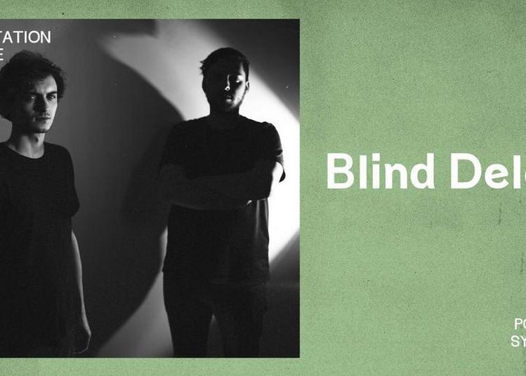 Blind Delon + Guest à Paris 11ème