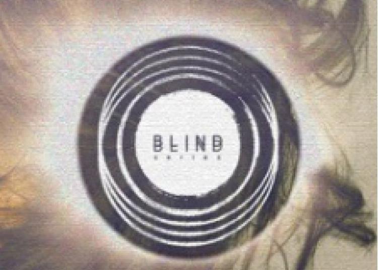 BLIND - Rebekah / Endlec (live) / Secret Guest à Paris 18ème
