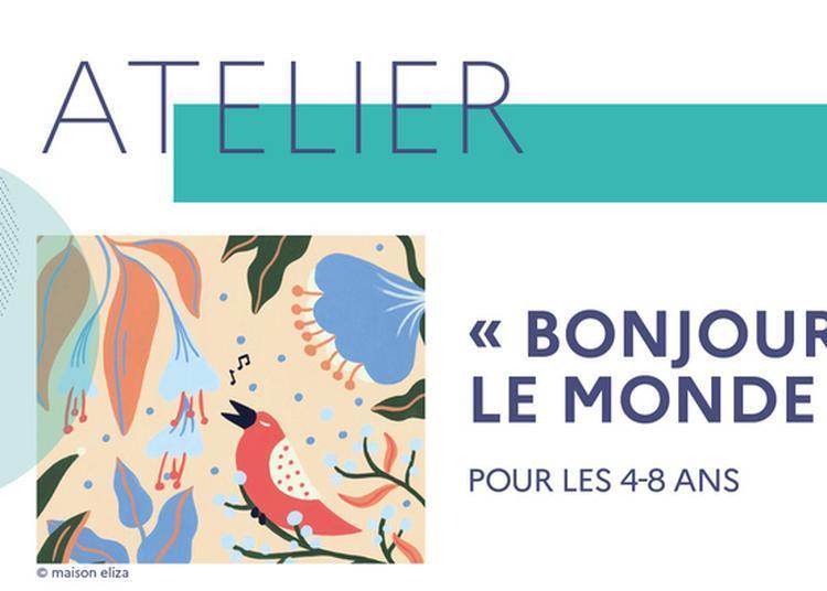 Bonjour Le Monde ! : Atelier Créatif En Compagnie De L'auteur Jeunesse Clémence Sabbagh à Toulouse