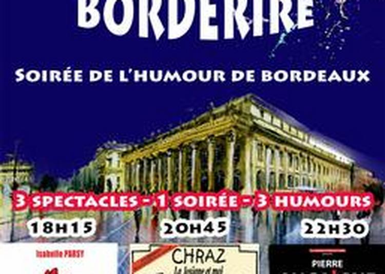 Borderire : Soirée De L'humour De Bordeaux 2017
