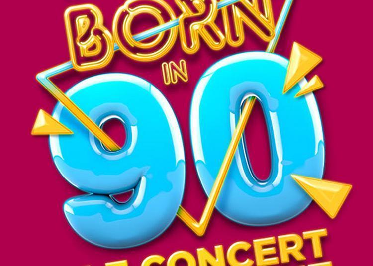 Born In 90 - Report à Rouen