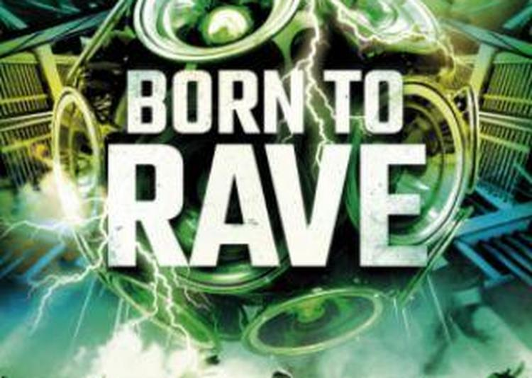 Born To Rave - Rennes