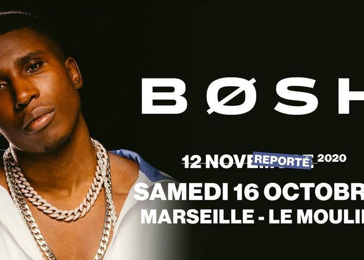 Bosh à Marseille