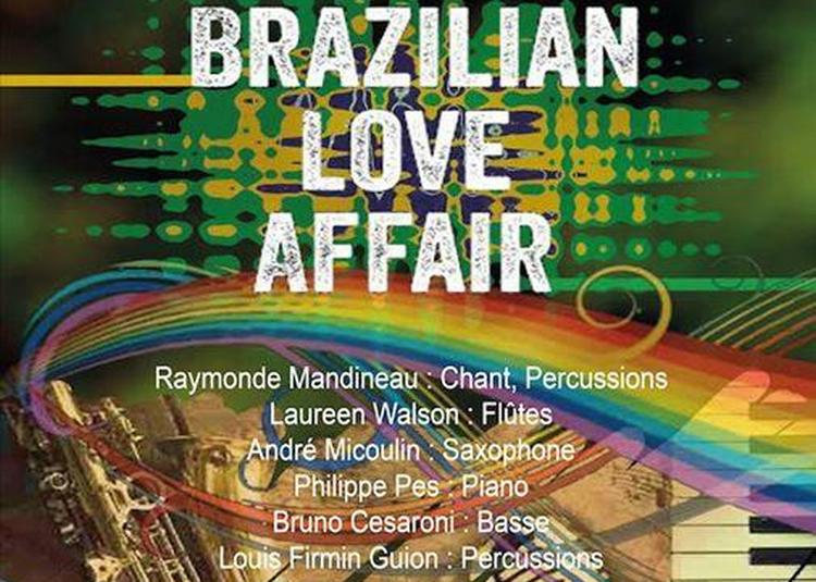 Brazilian Love Affair à Marseille