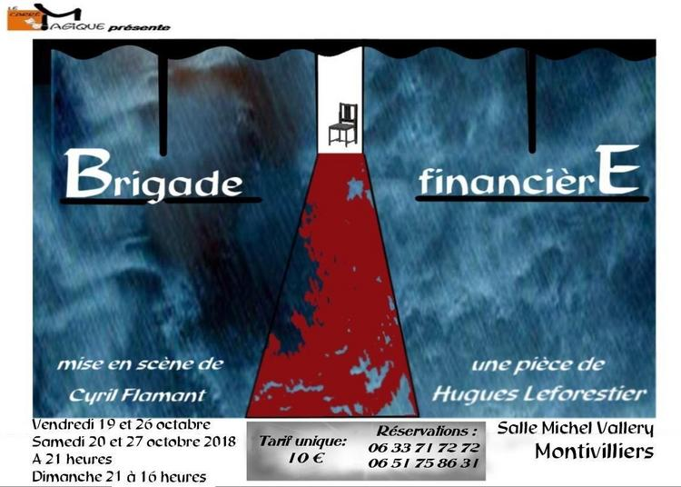 Brigade Financière de Hugues Leforestier à Montivilliers