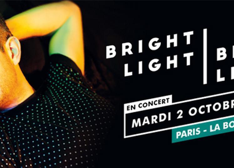 Bright Light Bright Light à Paris 18ème