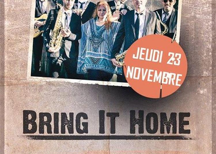 Bring it Home à Bordeaux
