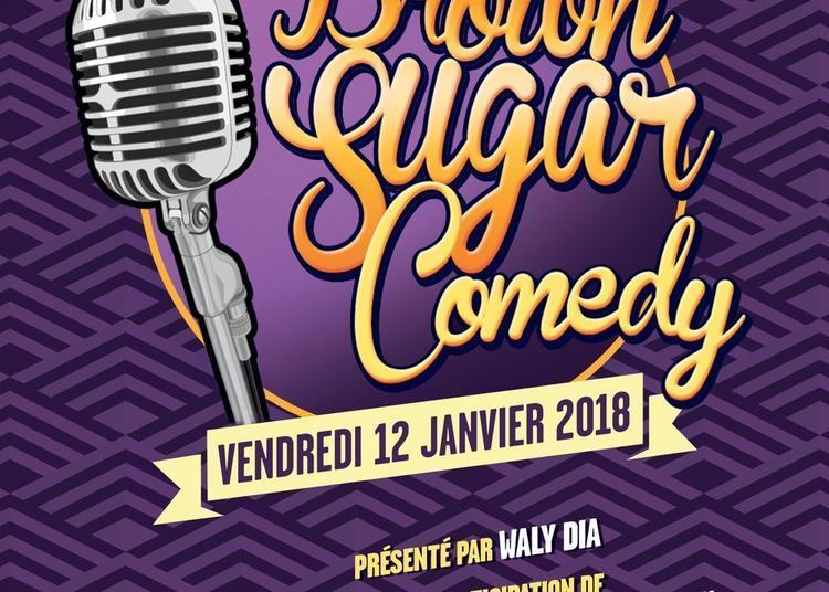 Brown Sugar Comedy - Festival D'humour De Paris à Paris 9ème