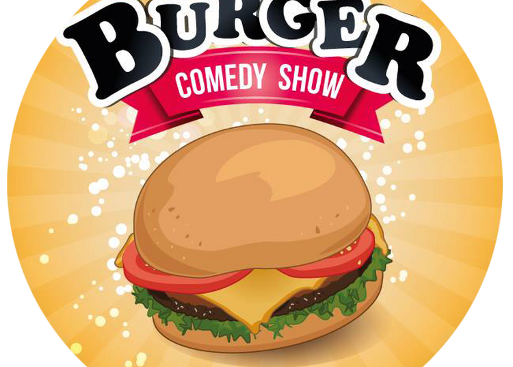 Burger Comedy Show - Street of Comedy à Nantes