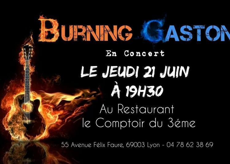 Burning Gaston (Fête de la Musique 2018) à Lyon