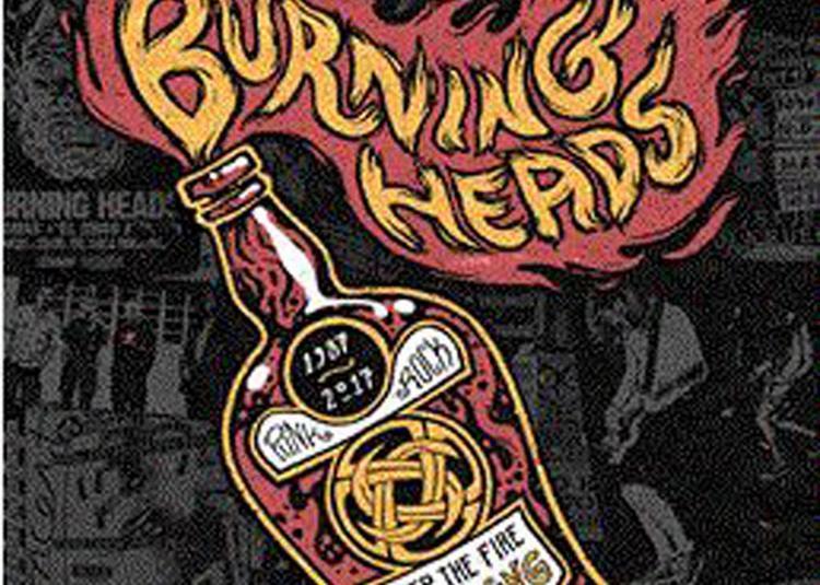 Burning Heads : 30 Ans à Bordeaux