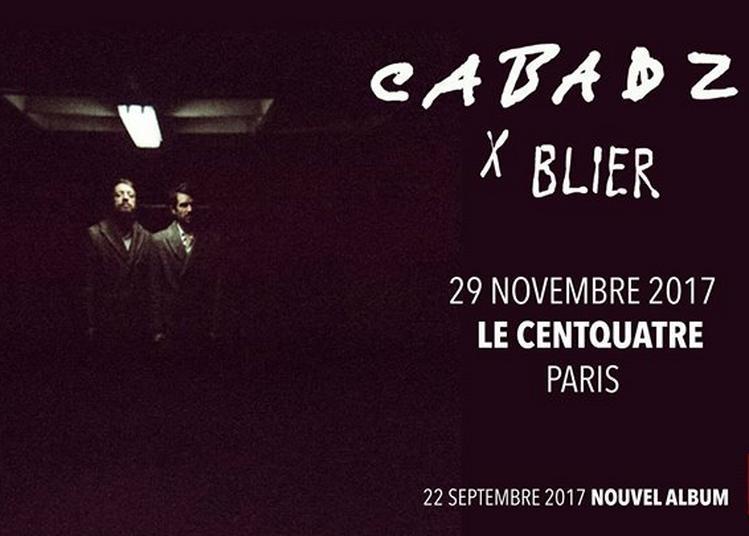 Cabadzi X Blier à Paris 19ème