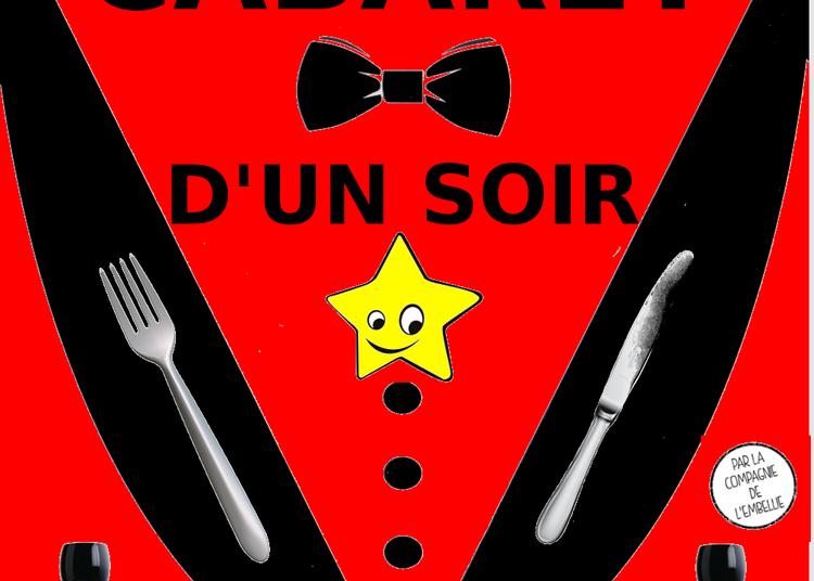 Cabaret d'un soir de et par la Cie de l'Embellie à Montauban