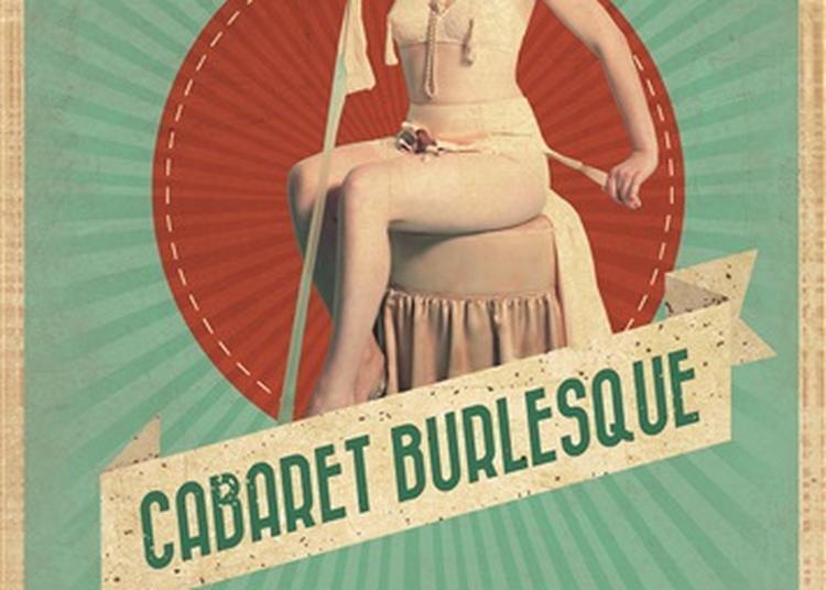 Cabaret Burlesque à Boulogne Billancourt