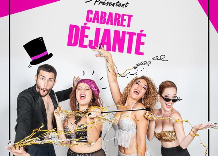 Cabaret Déjanté à Paris 2ème