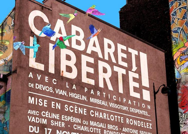 Cabaret Liberté! à Paris 6ème
