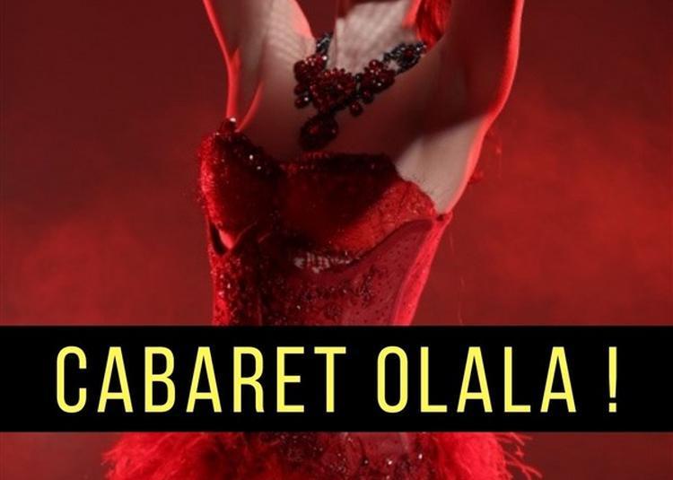 Cabaret Olala ! à Paris 18ème