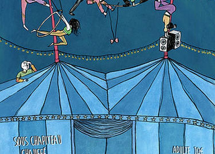 Cabaret 2000, Spectacle de Cirque en Musique à Toulouse