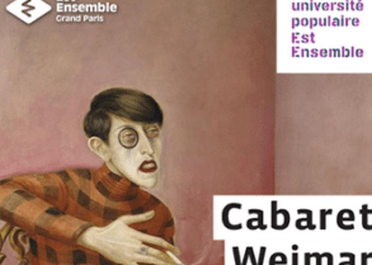 Cabaret Weimar à Montreuil