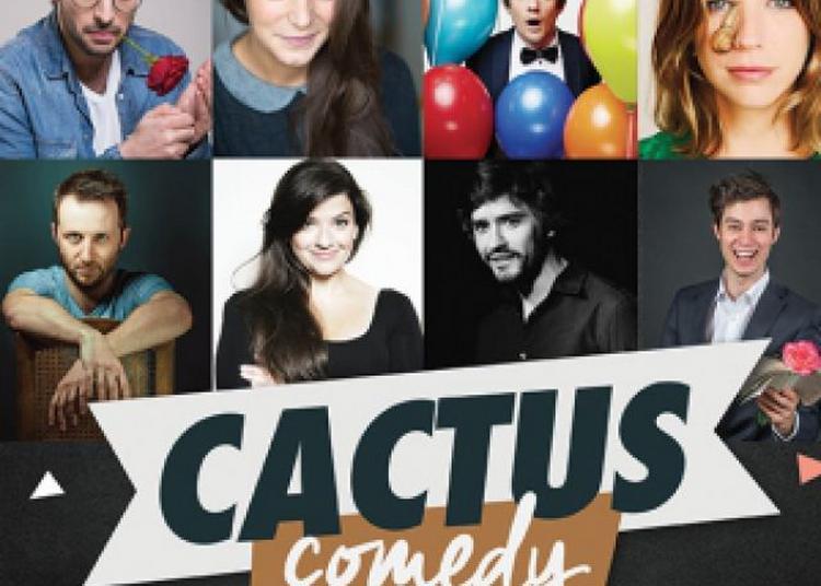 Cactus Comedy à Toulon