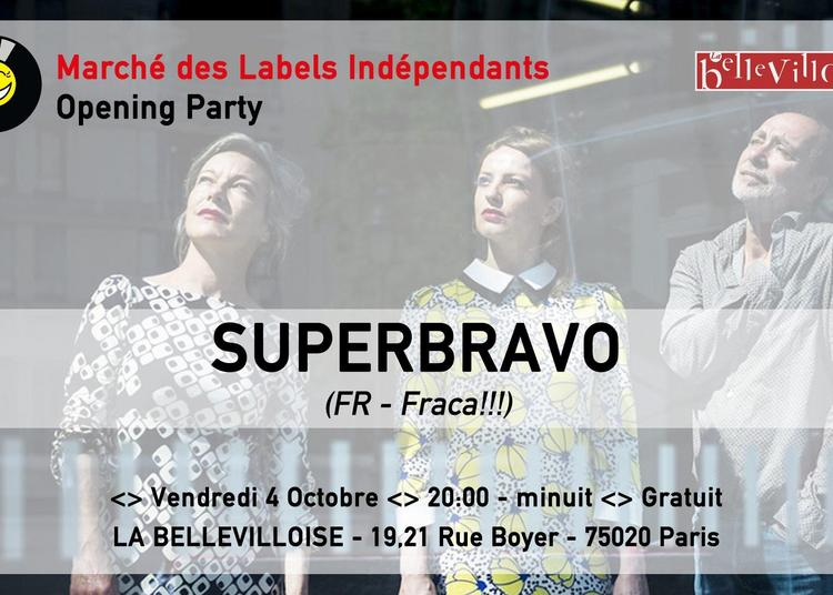 Cafe-concert - Marche Des Labels Independants Presente : Superbravo à Paris 20ème