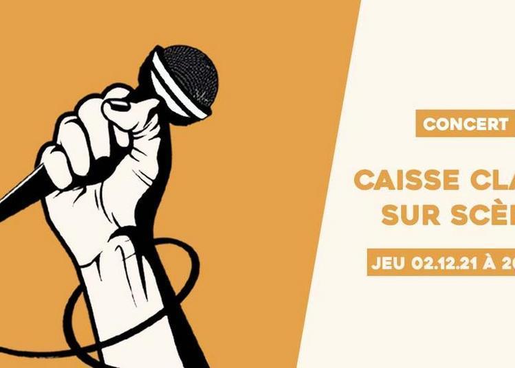 Caisse Claire sur scène à Sceaux