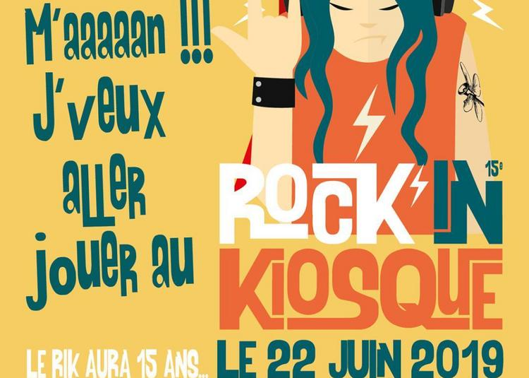 Candidatures pour le festival Rock'in Kiosque 15 (clôture le 5 décembre) à Saint Michel sur Orge