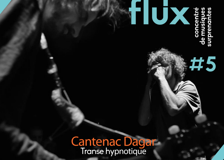 Cantenac Dagar + Borja Flames à Tours