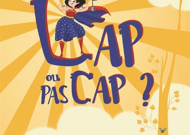 Cap Ou Pas Cap ? à Montauban