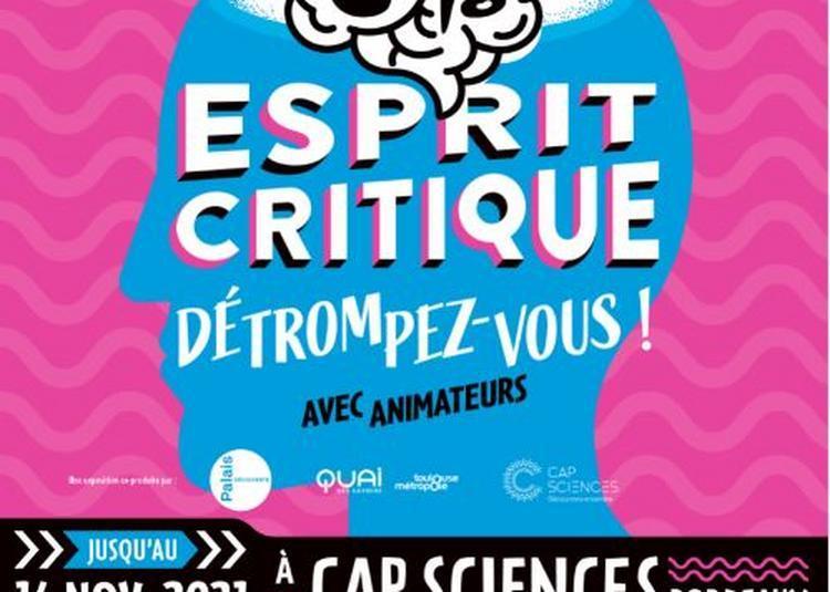 Esprit Critique, détrompez-vous ! à Bordeaux