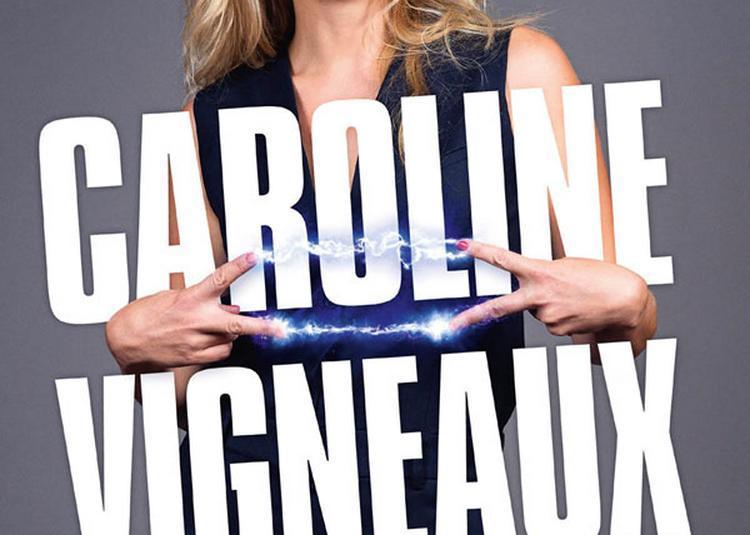 Caroline Vigneaux à Toulouse