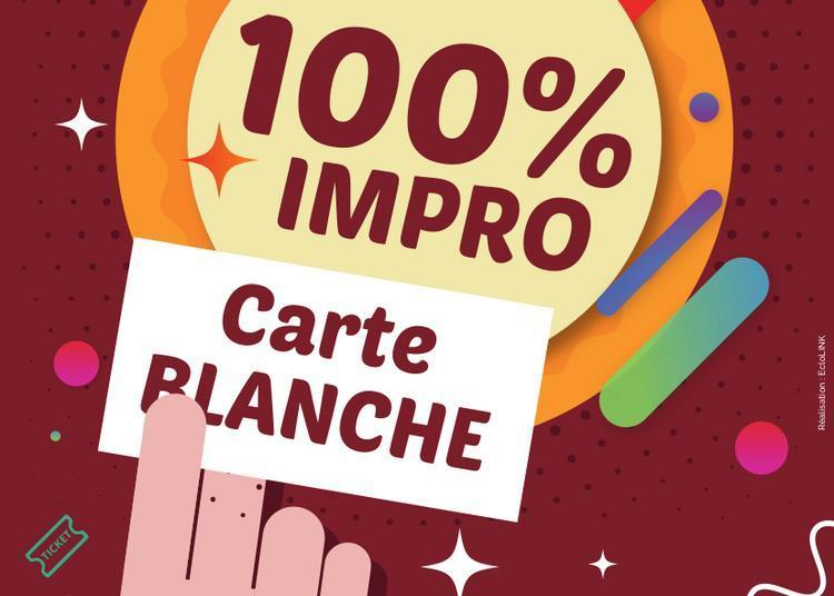 100% Carte Blanche à Bordeaux
