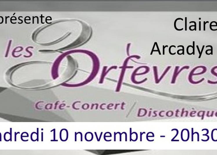 Carte Blanche à Chapau Prog - Arcadya (acoustique) et Claire Cigana à Tours