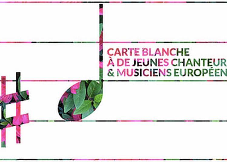 Carte Blanche à De Jeunes Chanteurs à Versailles