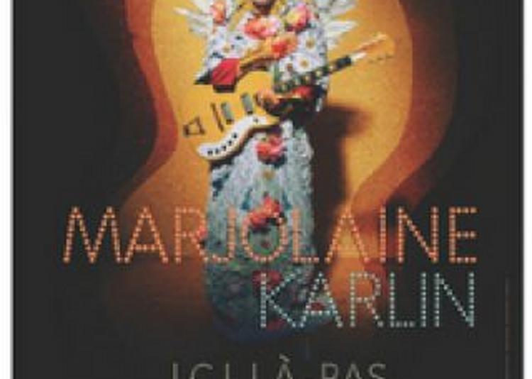 Carte Blanche À Marjolaine Karlin à Paris 10ème