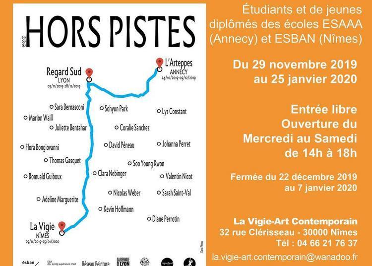 Exposition Hors Pistes à La Vigie à Nimes