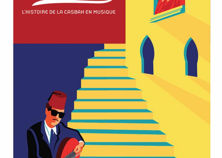CASBAH MON AMOUR (saison 2) à Paris 19ème