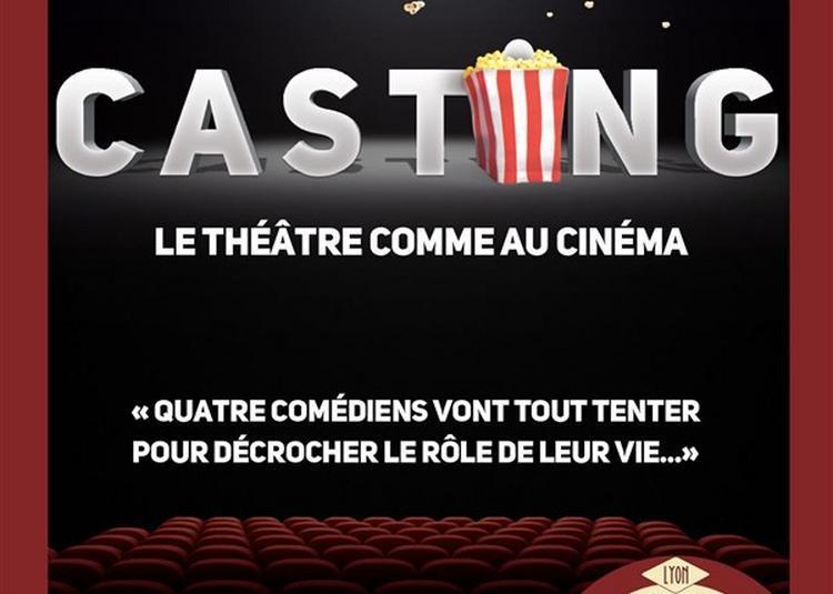 Casting à Lyon