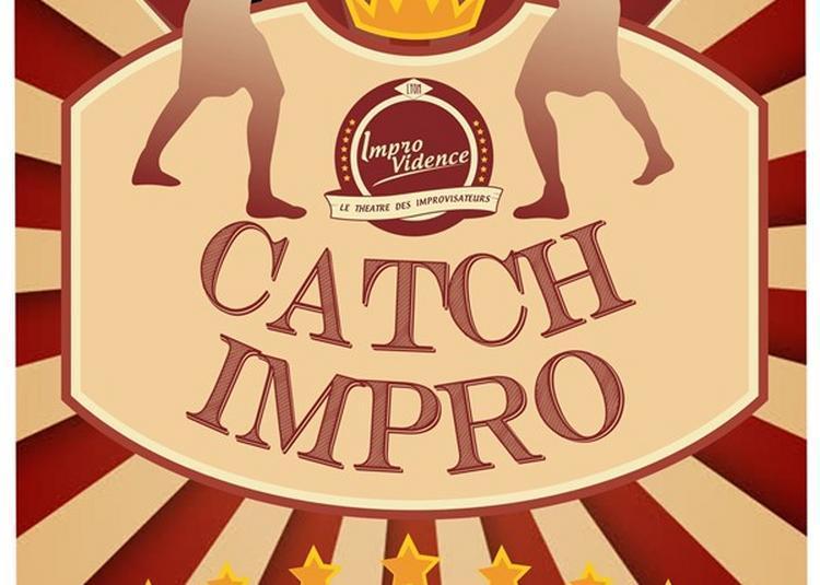 Catch Impro Hors Série à Lyon