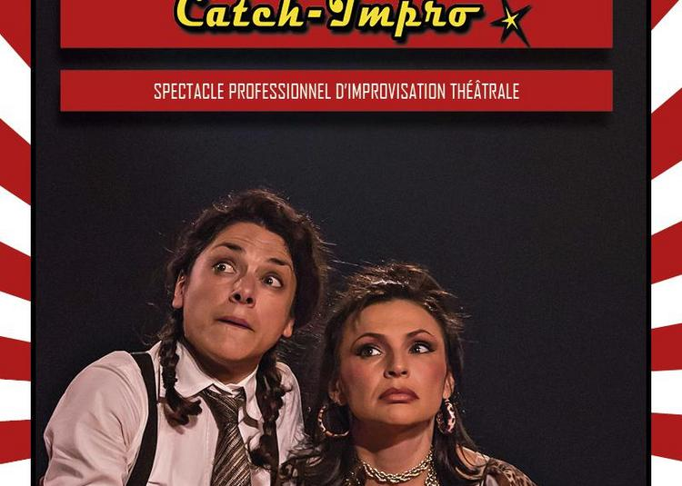 Catch-Impro professionnel à Chambray les Tours