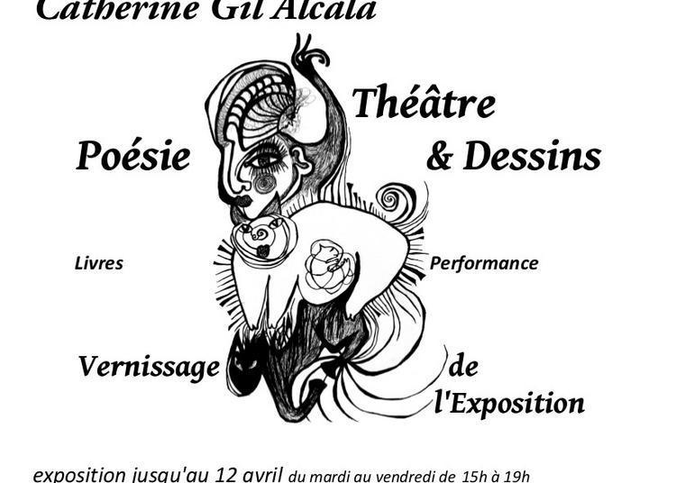 Catherine Gil Alcala : Théâtre Poésie & Dessins à Aubervilliers