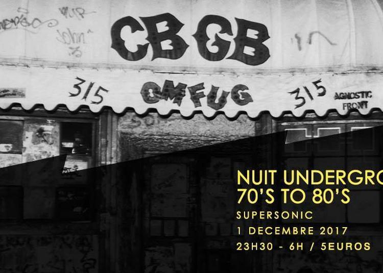 CBGB Nuit Underground 70s To 80s à Paris 12ème