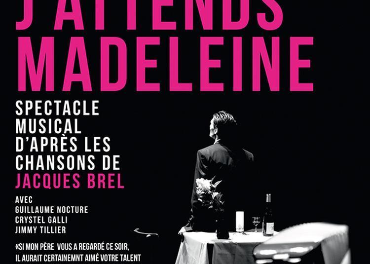 Ce soir j'attends Madeleine à La Rochelle
