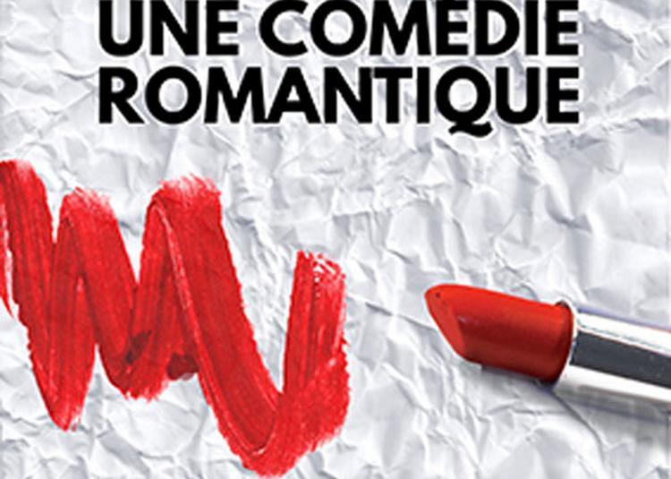 Ceci n'est pas une comédie romantique à Paris 18ème